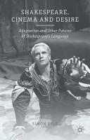 Shakespeare  Cinema and Desire PDF