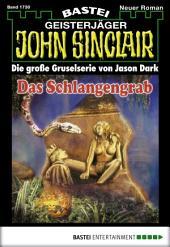 John Sinclair - Folge 1730: Das Schlangengrab
