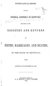 Report to the General Assembly ... Relating to the Registry and Returns of Births, Marriages, and Deaths: Volumes 4-6