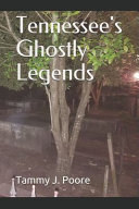 Tennessee's Ghostly Legends