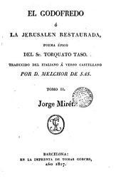 El Godofredo, ó, La Jerusalen restaurada, 2: poema épico