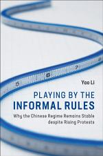 Playing by the Informal Rules