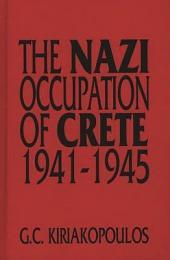 The Nazi Occupation of Crete, 1941-1945