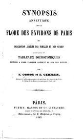 Synopsis analytique de la Flore des environs de Paris, ou Description abrégée des familles et des genres, accompagnée de tableaux dichotomiques destinés à faire parvenir aisément au nom des espèces
