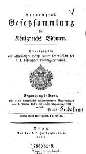 Provinzial-Gesetzsammlung des Königreichs Böhmen für das Jahr ... hrsg. auf allerhöchsten Befehl unter der Aufsicht des k.k. böhmischen Landesguberniums: Volumes 1-2