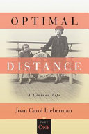 OPTIMAL DISTANCE  A Divided Life