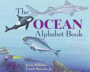The Ocean Alphabet Book Book