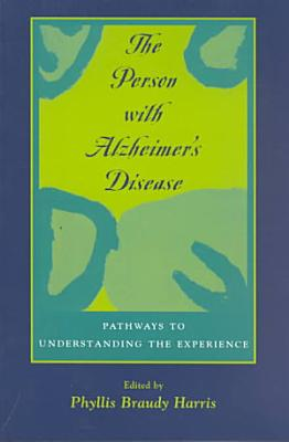 The Person with Alzheimer s Disease PDF