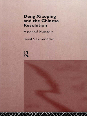 Deng Xiaoping and the Chinese Revolution PDF