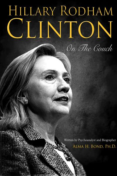 Download Hillary Rodham Clinton  On The Couch Book