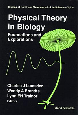 Physical Theory in Biology PDF