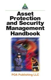 Asset Protection and Security Management Handbook