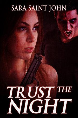 Trust the Night
