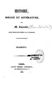 Histoire, morale et littérature: fragments