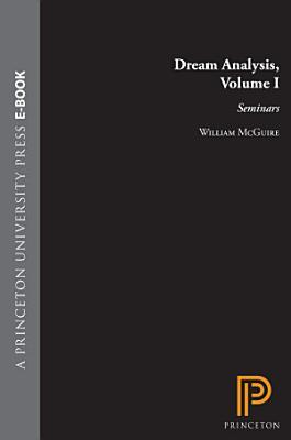 Dream Analysis  Volume I