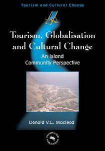 Tourism  Globalisation and Cultural Change PDF