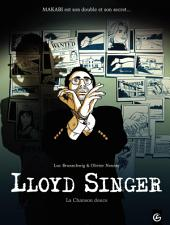 Lloyd Singer - Tome 5 - La chanson douce