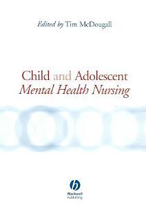 Child and Adolescent Mental Health Nursing PDF