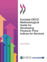 Eurostat OECD Methodological Guide for Developing Producer Price Indices for Services Second Edition PDF