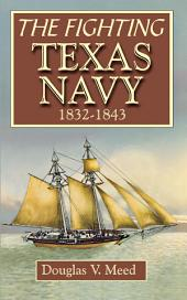 Fighting Texas Navy 1832-1843