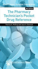 The Pharmacy Technician s Pocket Drug Reference