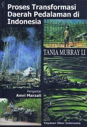 Proses Tranformasi Daerah Pedalaman Indonesia