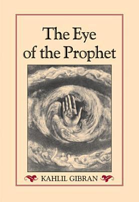 The Eye of the Prophet