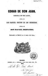 Cosas de Don Juan: zarzuela en tres actos
