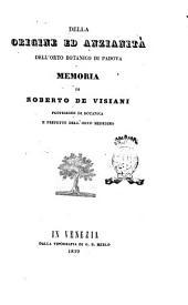 Della origine ed anzianità dell'orto botanico di Padova memoria di Roberto De Visiani