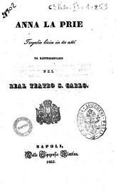 Anna La Prie tragedia lirica in tre atti [la poesia è del sig. Niccola Leoncavallo