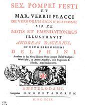 Sex. Pompeii Festi et Mar. Verrii Flacci De verborum significatione. Lib. XX.