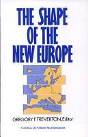 The Shape of the New Europe PDF