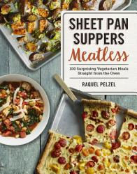Sheet Pan Suppers Meatless Book PDF
