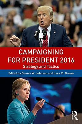 Campaigning for President 2016 PDF
