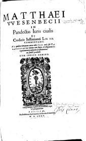In pandectas juris civilis et codicis Justinianei lib. IIX commentarii ... illi vero sub paratitlorum nomine iam saepius ... prodeunt