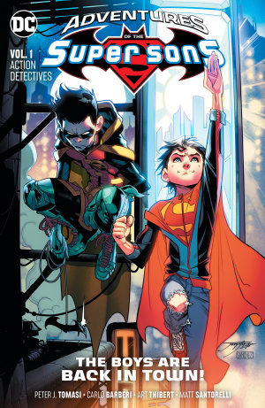 Adventures of the Super Sons Vol  1  Action Detectives