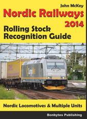 Nordic Railways - Rolling Stock Recognition Guide 2014