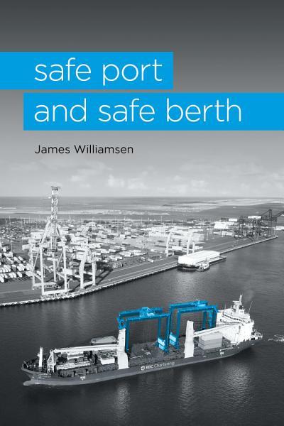 Download Safe Port and Safe Berth Book