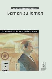 Lernen zu lernen: Lernstrategien wirkungsvoll einsetzen, Ausgabe 3