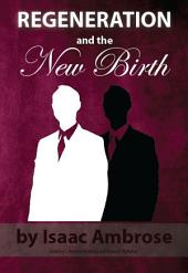 Regeneration and the New Birth