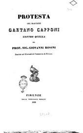 Protesta del marchese Gaetano Capponi contro quella del prof. sig. Giovanni Rosini