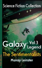 The Sentimentalists: Science Fiction Collection