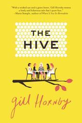 The Hive: A Novel