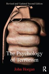 The Psychology of Terrorism: Edition 2