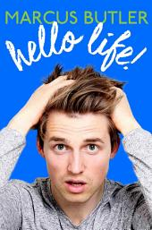 Hello Life!