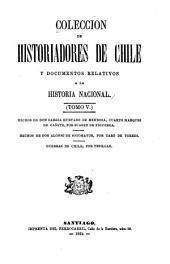Coleccion de historiadores de Chile y documentos relativos a la historia nacional: Volumen 5