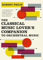 The Classical Music Lover s Companion to Orchestral Music PDF