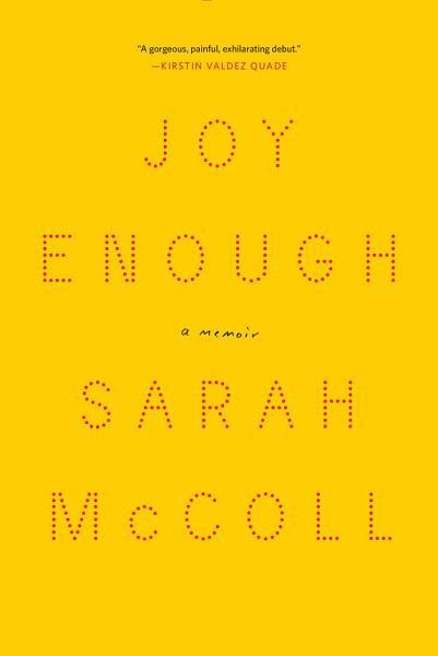 Download Joy Enough  A Memoir Book