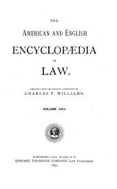 The American and English Encyclopedia of Law: Volume 22