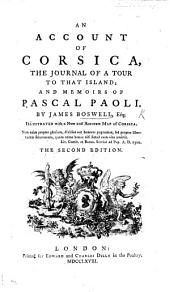 An Account of Corsica, the Journal of a tour to that Island; and Memoirs of Pascal Paoli ... Illustrated with a ... map of Corsica